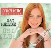 Michelle Nathalie - Üsi Helde