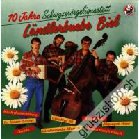 10 Jahre Schwyzerörgeliquartett Ländlerbuebe Biel