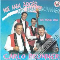 Nie meh Ärger, nie meh Chummer, los Music vom Carlo Brunner