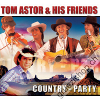 Tom Astor + His Friends - Country-Party
