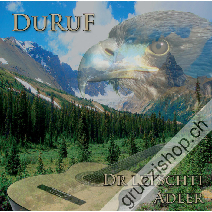 Duruf - Dr letschti Adler
