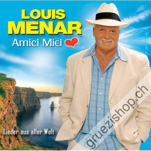 Louis Menar - Amici Miei - Lieder aus aller Welt