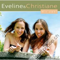 Eveline & Christiane - Wir zwei