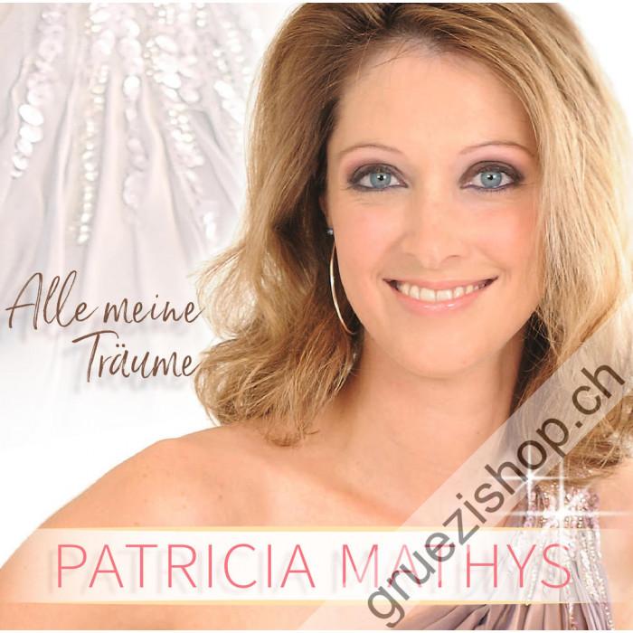 Patricia Mathys - Alle meine Träume
