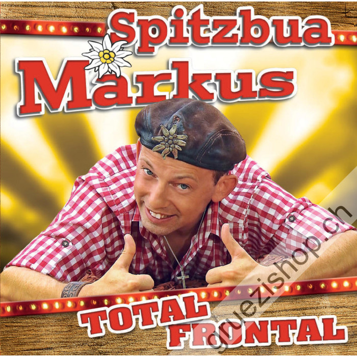 Spitzbua Markus - Total Frontal