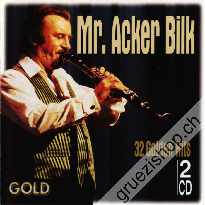 Mr. Acker Bilk  - 32 Golden Hits