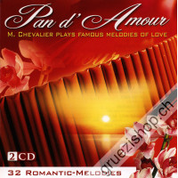 Pan d'Amour - M. Chevalier Plays Famous Melodies of Love