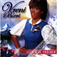 Vreni Bieri - Lieder vo Früener