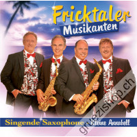 Fricktaler Musikanten - Singende Saxophone