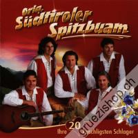 Orig. Südtiroler Spitzbuam - Ihre 20 kuschligsten Schlager