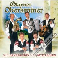 Glarner Oberkrainer - Sag Dankeschön mit roten Rosen