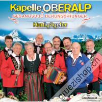 Kapelle Oberalp + Gesangsduo Derungs-Hunger - Hudigägeler