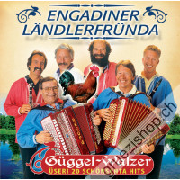 Engadiner Ländlerfründa - Güggel-Walzer (Üseri 20 schönsta Hits)