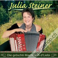 Julia Steiner - Die gröschti Macht isch d'Liebi