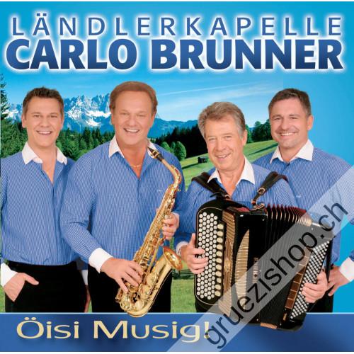 Ländlerkapelle Carlo Brunner - Öisi Musig!