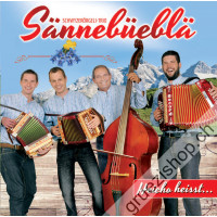 Schwyzerörgeli-Trio Sännebüeblä - Heicho heisst...