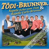 Kapelle Echo vom Tödi & Kapelle Carlo Brunner - Tödi-Brunner