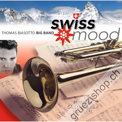Thomas Biasotto Big Band - Swiss Mood Vol.2