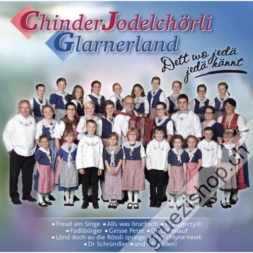 ChinderJodelChörli Glarnerland - Dett wo jedä jedä kännt