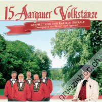 15 Aargauer Volkstänze gespielt von der Kapelle Oberalp