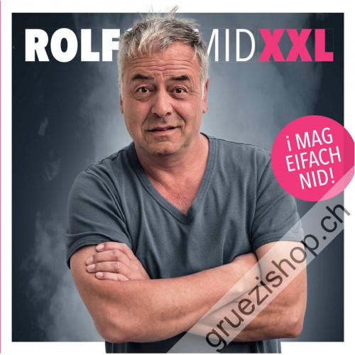 Rolf Schmid - XXL