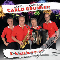 Ländlerkapelle Carlo Brunner - Schlussbouquet