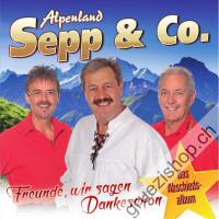 Alpenland Sepp & Co. - Freund, wir sagen Dankeschön