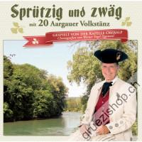 Sprützig und zwäg mit 20 Aargauer Volkstänz