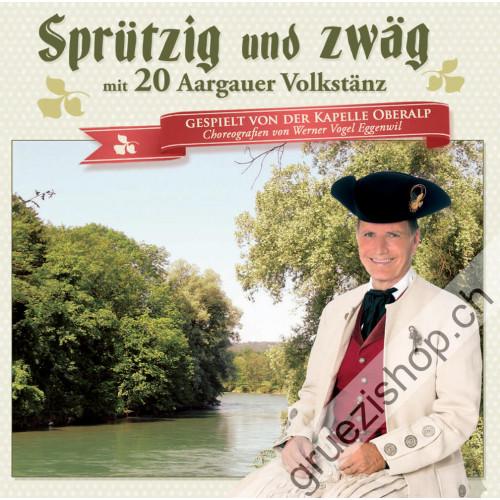 Kapelle Oberalp - Sprützig und zwäg mit 20 Aargauer Volkstänz
