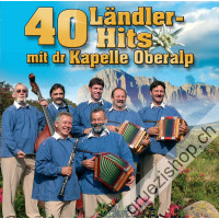 40 Ländler-Hits mit dr Kapelle Oberalp