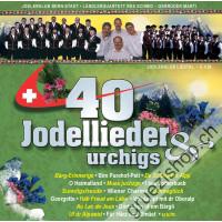 40 Jodellieder & urchigs