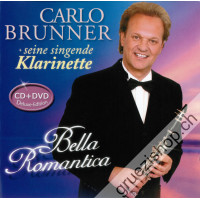 Carlo Brunner - Bella Romantica (CD + DVD)
