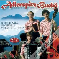Adlerspitz-Buebä - Weisch no... urchigs us vergangne Zytä