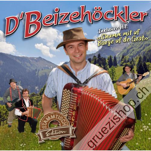 d'Beizehöckler - Chumm mit uf Bärge uf de Grat (Stammtisch-Edition)