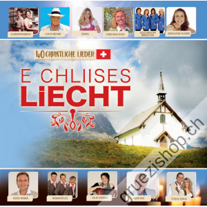 E chliises Liecht (40 christliche Lieder)