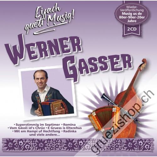 Werner Gasser - Eifach gueti Musig