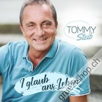 Tommy Steib - I glaub ans Leben