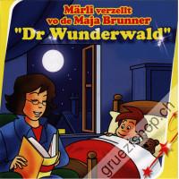 Märli verzellt vo de Maja Brunner - Dr Wunderwald