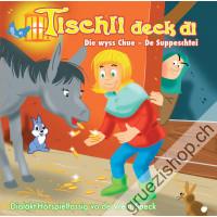 Tischli deck di (Schwiizerdütsch)
