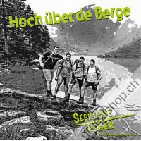 Seerugge Feger - Hoch über de Berge